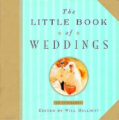 Image for The Little Book of Weddings: An Anthology