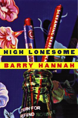 HIGH LONESOME, Hannah, Barry