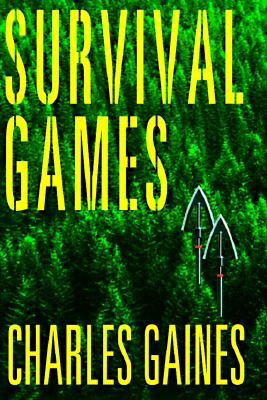 Survival Games, Gaines, Charles