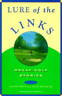 Image for Lure of the Links: Great Golf Stories : An Anthology