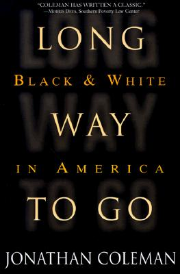 Image for Long Way to Go: Black and White in America