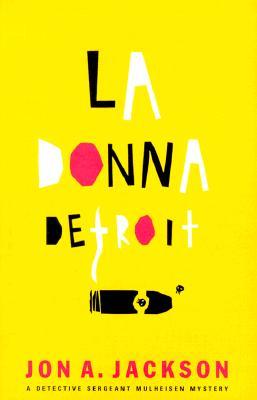 Image for LA DONNA DETROIT DETECTIVE SERGEANT FANG MULHEISEN