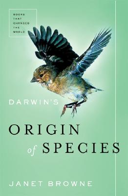 Darwin's Origin of Species: A Biography (Books That Changed the World), Janet Browne