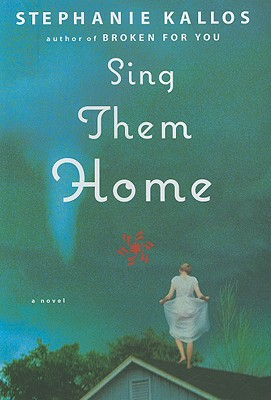 Image for Sing Them Home