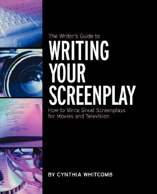 Image for WRITER'S GUIDE TO WRITING YOUR SCREENPLAY