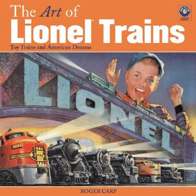 Image for ART OF LIONEL TRAINS
