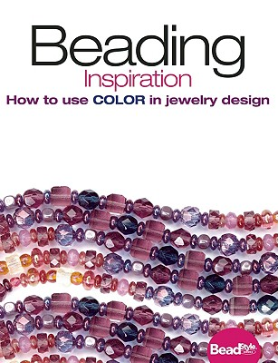 Image for BEADING INSPIRATION HOW TO USE COLOR IN JEWELRY DESIGN
