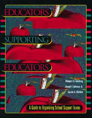 Image for Educators Supporting Educators: A Guide to Organizing School Support Teams