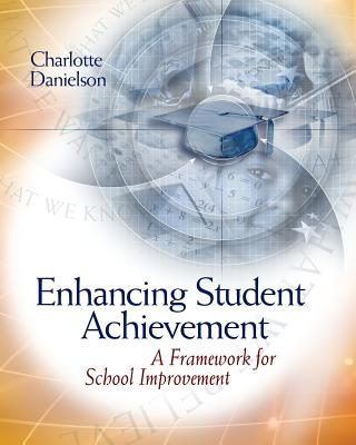 Image for Enhancing Student Achievement: A Framework for School Improvement