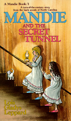 Mandie and the Secret Tunnel (Mandie, Book 1), Leppard, Lois Gladys