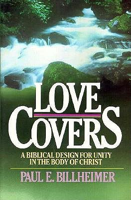 Image for Love Covers: A Biblical Design for Unity in the Body of Christ