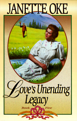 Image for Love's Unending Legacy (Love Comes Softly Series #5)