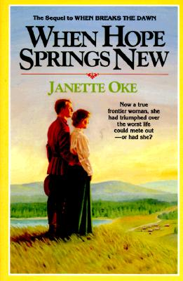 Image for When Hope Springs New (Canadian West, Book 4)