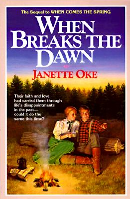Image for When Breaks the Dawn (Canadian West, Book 3)