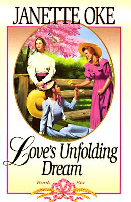 Image for Love's Unfolding Dream (Love Comes Softly Series #6)
