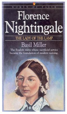 Image for Florence Nightingale: The Lady of the Lamp (Women of Faith)