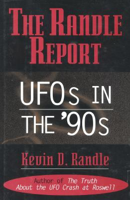 Image for The Randle Report: UFOs in the '90s