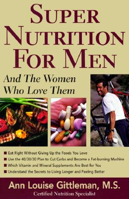 Image for Super Nutrition for Men: And the Women Who Love Them
