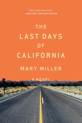 Image for The Last Days of California: A Novel
