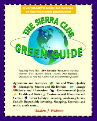 Image for SIERRA CLUB GREEN GUIDE : EVERYBODY'S DE