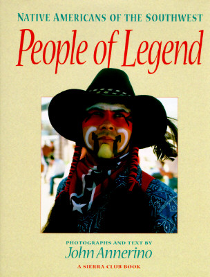 Image for People of Legend: Native Americans of the Southwest