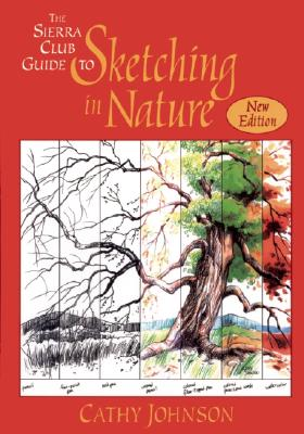 Image for The Sierra Club Guide to Sketching in Nature, Revised Edition