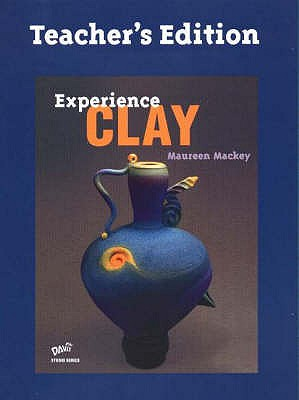 Image for Experience Clay 1st Edition TE