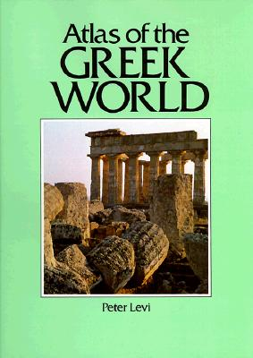 Image for Atlas of the Greek World (Cultural Atlas of)