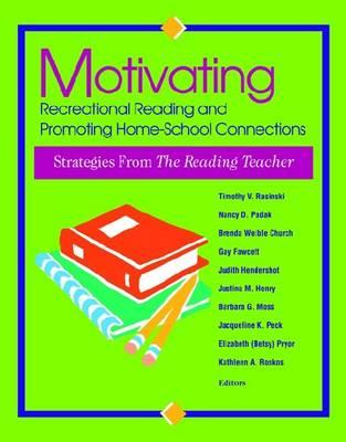 Image for MOTIVATING RECREATIONAL READING AND PROMOTING HOME-SCHOOL CONNECTIONS