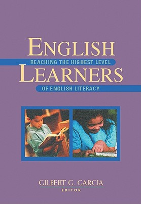 Image for English Learners: Reaching the Highest Level of English Literacy