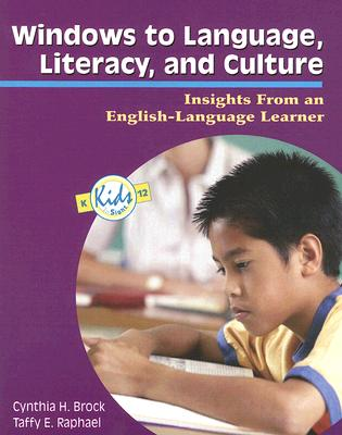 Image for WINDOWS TO LANGUAGE, LITERACY AND CULTURE INSIGHTS FROM AN ENGLISH-LANGUAGE LEARNER