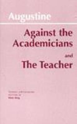 Against the Academicians: The Teacher, PETER KING,  AUGUSTINE