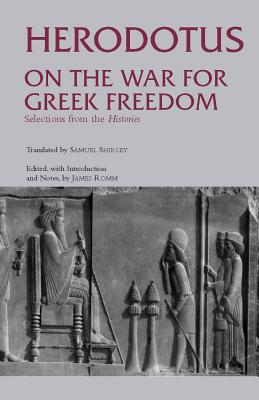 Image for On the War for Greek Freedom: Selections from The Histories