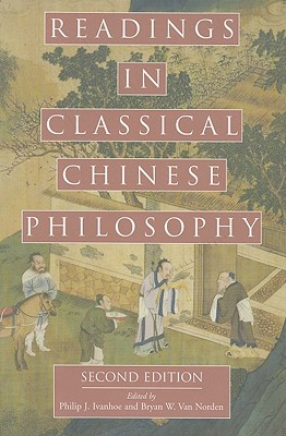 Image for Readings in Classical Chinese Philosophy