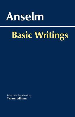 Basic Writings, Anselm