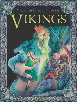 Image for Myths and civilization of the Vikings
