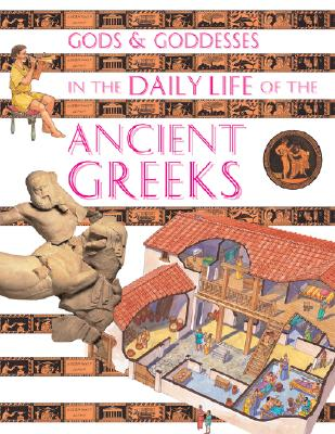 Image for Gods and Goddesses in the Daily Life of the Ancient Greeks