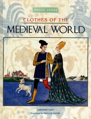 Image for Dress Sense: Clothes of the Medieval World