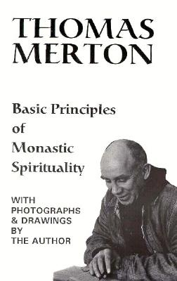 Image for Basic Principles of Monastic Spirituality