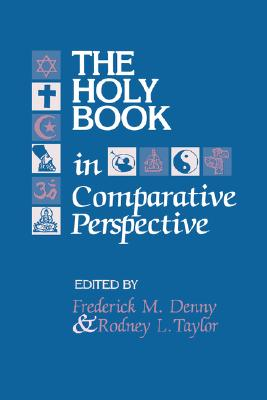 Image for The Holy Book in Comparative Perspective (Studies in Comparative Religion)