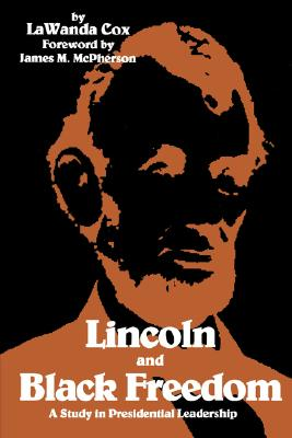 Image for LINCOLN AND BLACK FREEDOM