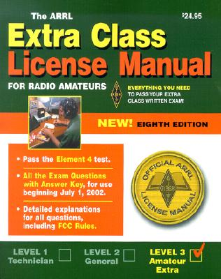 Image for The Arrl Extra Class License Manual (Arrl Extra Class License Manual for the Radio Amateur)