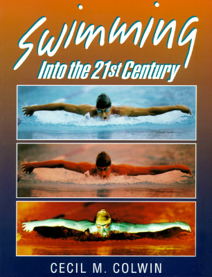 Image for Swimming into the Twenty-First Century