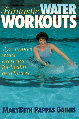 Image for Fantastic Water Workouts - Low Impact Water exercises for health and Fitness