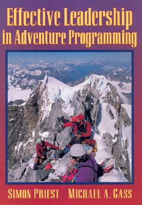 The effective leadership of adventure programming, PRIEST, Simon & GASS,Michael A.