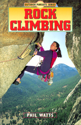 Image for Rock Climbing (Outdoor Pursuits Series)