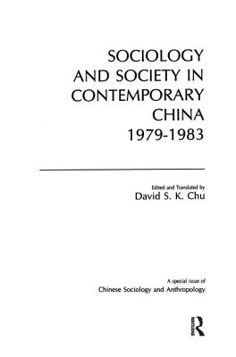 Image for Sociology and Society in Contemporary China, 1979-83 (Chinese Sociology and Anthropology)