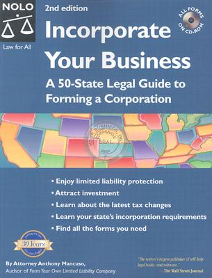 Image for Incorporate Your Business: A 50-State Legal Guide to Forming a Corporation