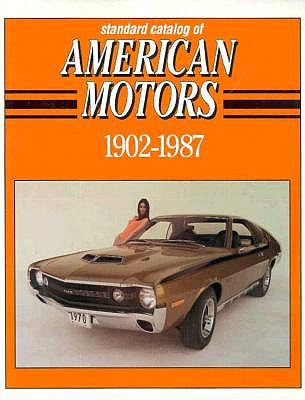Image for Standard Catalog of American Motors 1902-1987