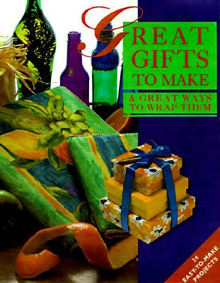 Image for REAL GIFTS TO MAKE AND GREAT WAYS TO WRA